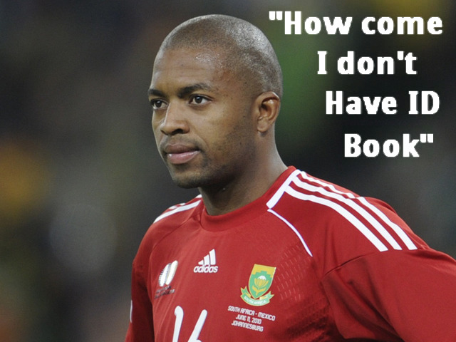 Itumeleng Khune does'nt have an ID book!
